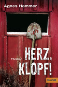 Agnes Hammer: Herz, klopf!