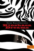 Anna Kuschnarowa: Kinshasa Dreams