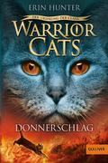 Erin, Hunter: Warrior Cats - Der Ursprung der Clans. Donnerschlag