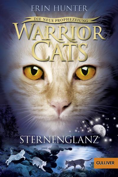 Warrior Cats - Die neue Prophezeiung. Sternenglanz II, Band 4 1. - Hunter, Erin