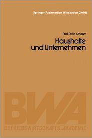 Haushalte und Unternehmen - Theo Scherer