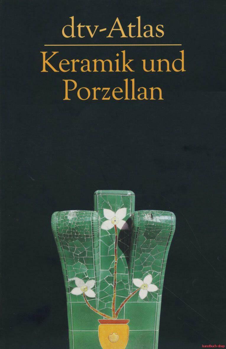 dtv - Atlas  Keramik und Porzellan - Sven Frotscher
