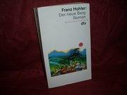 dtv  11833 : Sammlung Luchterhand im dtv Der  neue Berg : Roman - Franz  Hohler