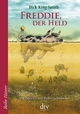 Freddie, der Held - Dick King-Smith