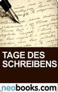 Tage des Schreibens - neobooks