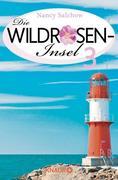 Nancy Salchow: Die Antwort im Meer - Die Wildrosen-Insel 3