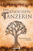 Franz-Josef Körner: Die Knochentänzerin