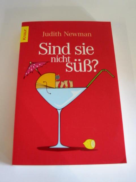 Judith Newman: Sind sie nicht süß?