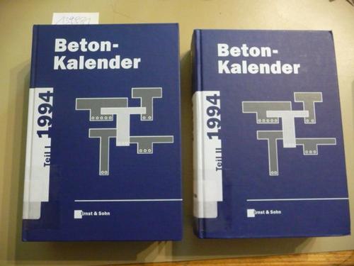 Beton-Kalender 1994, 83. Jahrgang, Taschenbuch für Beton-, Stahlbeton und Spannbeton sowie die verwandten Fächer, Teil I+II (2 BÜCHER) - Eibl, Prof. Josef