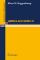 Lattices over Orders II - Klaus W. Roggenkamp