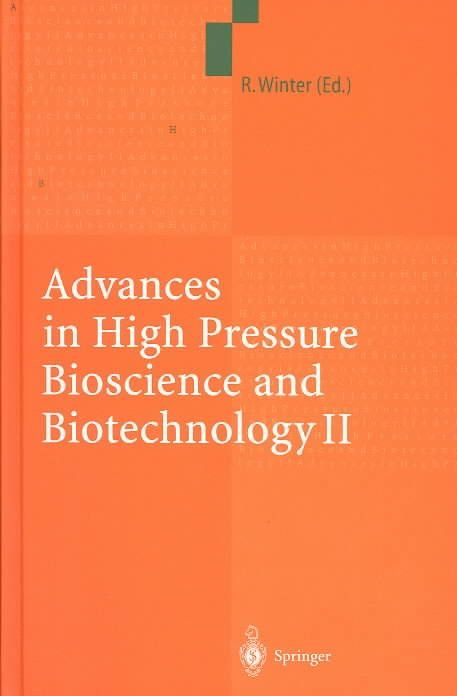 Advances in High Pressure Bioscience and Biotechnology II: v. 2 - Roland Winter