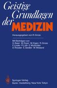 Baier, H;Doerr, W.;Eigen, M.;Gross, R.;Linder, F.: Geistige Grundlagen der Medizin