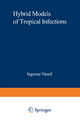 Hybrid Models of Tropical Infections - Ingemar Nasell