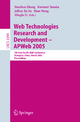 Web Technologies Research and Development - APWeb 2005 - Yanchun Zhang; Katsumi Tanaka; Jeffrey Xu Yu; Shan Wang; Minglu Li
