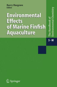 Environmental Effects of Marine Finfish Aquaculture - Barry Hargrave