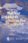 Nuclear Hazards in the World. Field Studies on Affected Populations and Environments