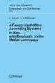 A Reappraisal of the Ascending Systems in Man, with Emphasis on the Medial Lemniscus - Enrico Marani; J.H.R. Schoen