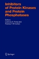 Inhibitors of Protein Kinases and Protein Phosphates - Lorenzo A. Pinna; Patricia T.W. Cohen
