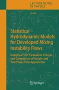 """Statistical Hydrodynamic Models for Developed Mixing Instability Flows. Lecture Notes in Physics,  Band 681 (Analytical """"0D"""" Evaluation Criteria, and Comparison of Single-and Two-Phase Flow Approaches)"""