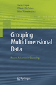 Grouping Multidimensional Data - Jacob Kogan; Charles Nicholas; Marc Teboulle