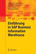 Jorge Marx Gómez;Björn, Grahlher;Claus, Rautenstrauch;Peter, Cissek: Einführung in SAP Business Information Warehouse