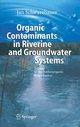 Organic Contaminants in Riverine and Groundwater Systems - Jan Schwarzbauer