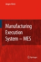 Manufacturing Execution System - MES - Jürgen Kletti