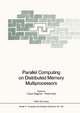Parallel Computing on Distributed Memory Multiprocessors - Füsun Özgüner; Fikret Ercal