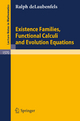 Existence Families, Functional Calculi and Evolution Equations - Ralph DeLaubenfels