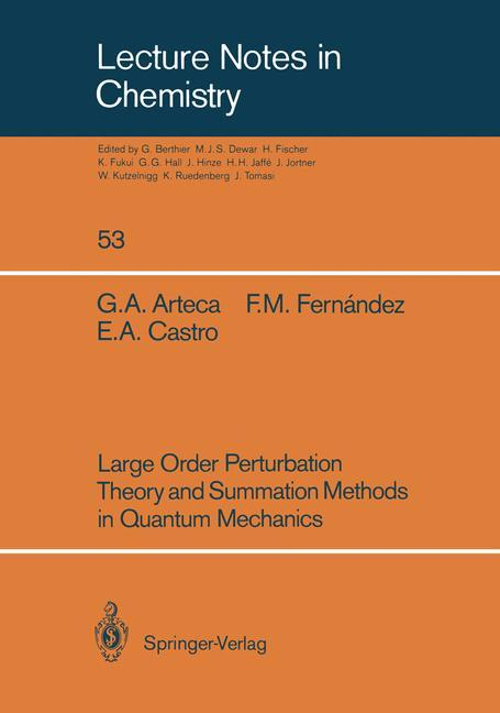 Large Order Perturbation Theory and Summation Methods in Quantum Mechanics als Buch von Gustavo A. Arteca, Eduardo A. Castro, Francisco M. Fernandez - Springer Berlin Heidelberg