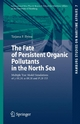 The Fate of Persistent Organic Pollutants in the North Sea - Tatjana P. Ilyina