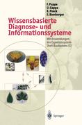 Puppe, Frank;Bamberger, Stefan;Poeck, Karsten;Gappa, Ute: Wissensbasierte Diagnose- und Informationssysteme