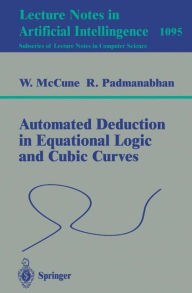 Automated Deduction in Equational Logic and Cubic Curves - William McCune