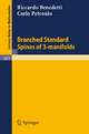 Branched Standard Spines of 3-manifolds - Riccardo Benedetti; Carlo Petronio