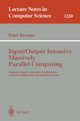 Input/Output Intensive Massively Parallel Computing - Peter Brezany