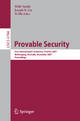 Provable Security - Willy Susilo; Joseph K. Liu; Yi Mu