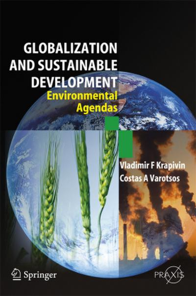 Globalisation and Sustainable Development - Vladimir F. Krapivin