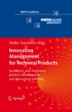 Innovation Management for Technical Products - RWTH Aachen;  Walter Eversheim;  Walter Eversheim
