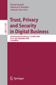 Trust, Privacy and Security in Digital Business - Steven M. Furnell; Sokratis Katsikas; Antonio Lioy