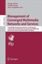 Management of Converged Multimedia Networks and Services: 11th IFIP/IEEE International Conference on Management of Multimedia and - Pavlou, George / Ahmed, Toufik / Dagiuklas, Tasos