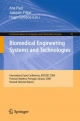 Biomedical Engineering Systems and Technologies - Ana Fred; Joaquim Filipe; Hugo Gamboa