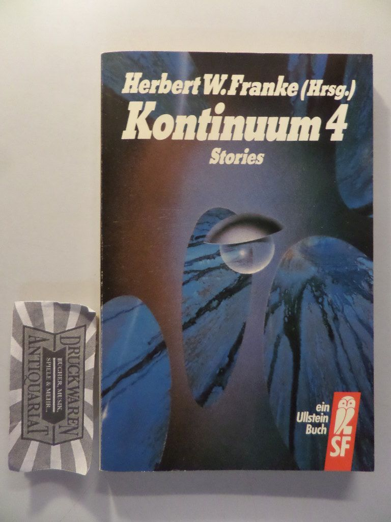Kontinuum 4 - Stories. - Franke, Herbert W