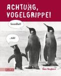 Achtung, Vogelgrippe! (Carlsen Comics) - Hans Borghorst