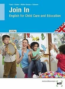 Join in: English for Child Care and Education von Ruth F... | Buch | Zustand gut