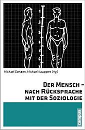 Der Mensch - nach Rücksprache mit der Soziologie
