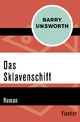 Das Sklavenschiff - Barry Unsworth