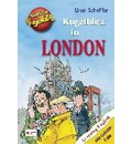 Kugelblitz in London - Ursel Scheffler