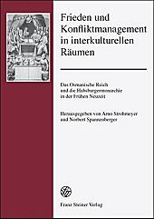 Frieden und Konfliktmanagement in interkulturellen Räumen