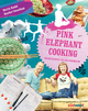 Pink Elephant Cooking - Heather Donaldson; Martin Riedel