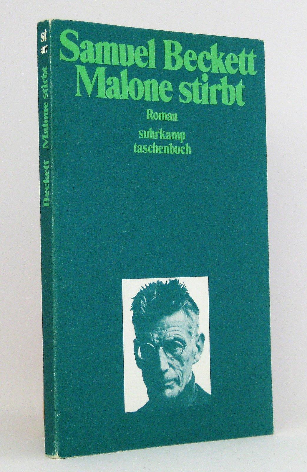 Malone stirbt : Roman. (Reihe: Suhrkamp-Taschenbücher, Band 407) - Beckett, Samuel